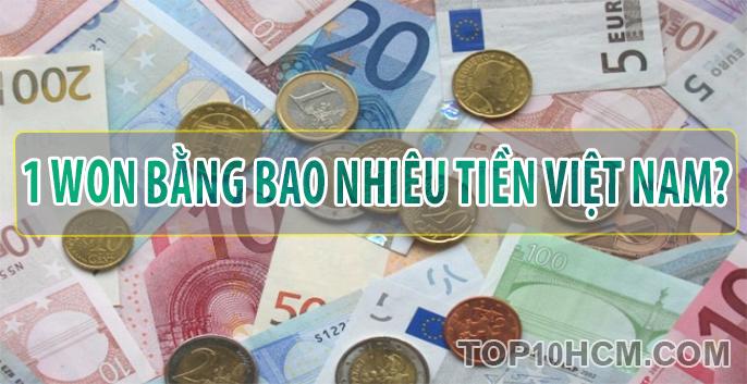 1 Won bằng bao nhiêu tiền Việt Nam?