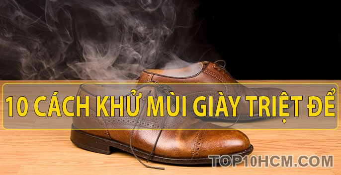 10 cách khử mùi hôi của giày