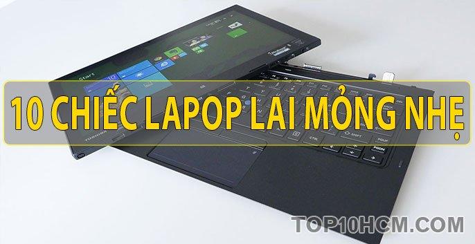 10 chiếc laptop lai mỏng nhẹ