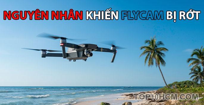 nguyên nhân khiến flycam bị rớt