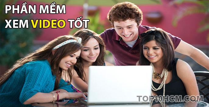 phần mềm xem video tốt