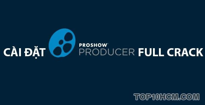 phần mềm proshow producer full crack