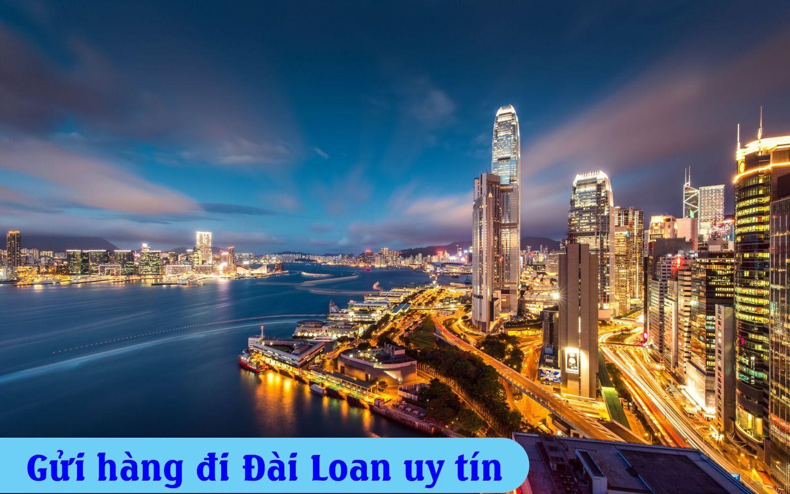 Tiết lộ địa chỉ gửi hàng đi Đài Loan tốt nhất hiện nay