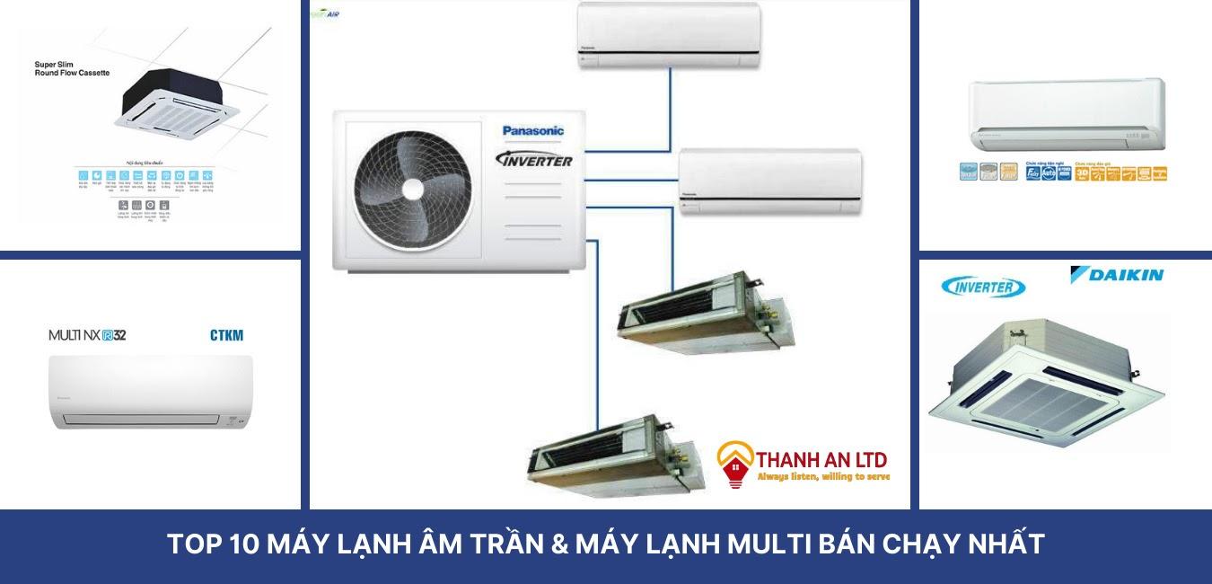 Top 10 máy lạnh âm trần và máy lạnh multi bán chạy nhất hiện nay