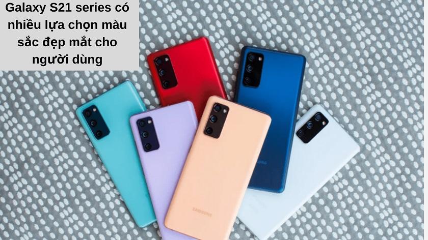 Samsung Galaxy S21 Series có bao nhiêu màu & màu nào đẹp nhất?